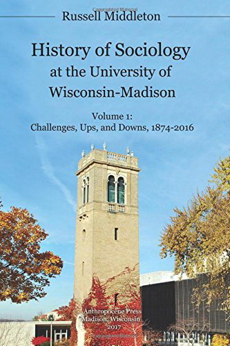 "Image of cover of the book ""History of Sociology at the UW-Madison"